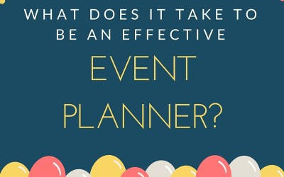 What Does It Take To Be An Effective Event Planner?