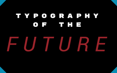 Typography Of The Future