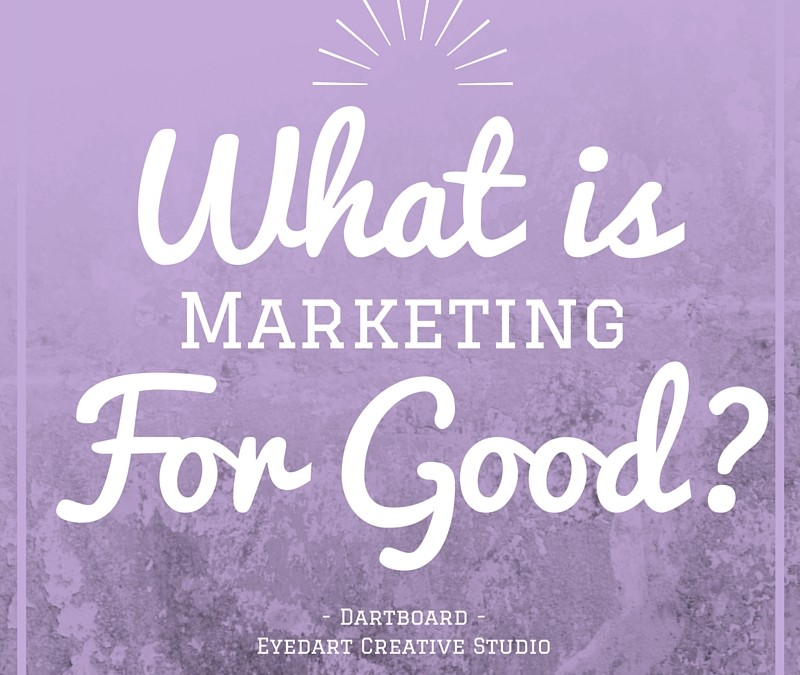What's Marketing for Good?